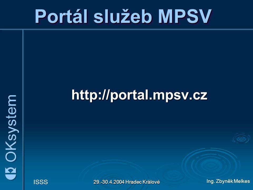 Portál služeb MPSV http://portal.mpsv.cz 29.-30.4.2004 Hradec Králové