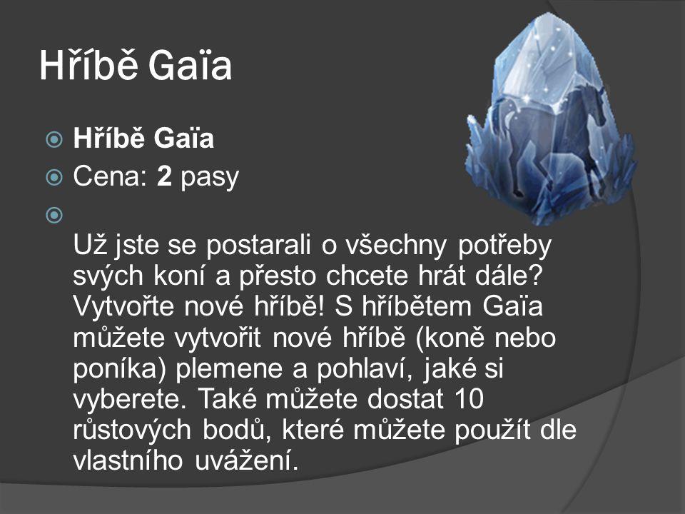 Hříbě Gaïa Hříbě Gaïa Cena: 2 pasy