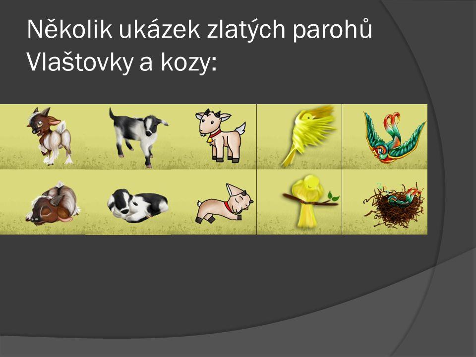 Několik ukázek zlatých parohů Vlaštovky a kozy: