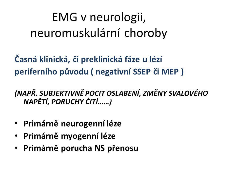 EMG v neurologii, neuromuskulární choroby