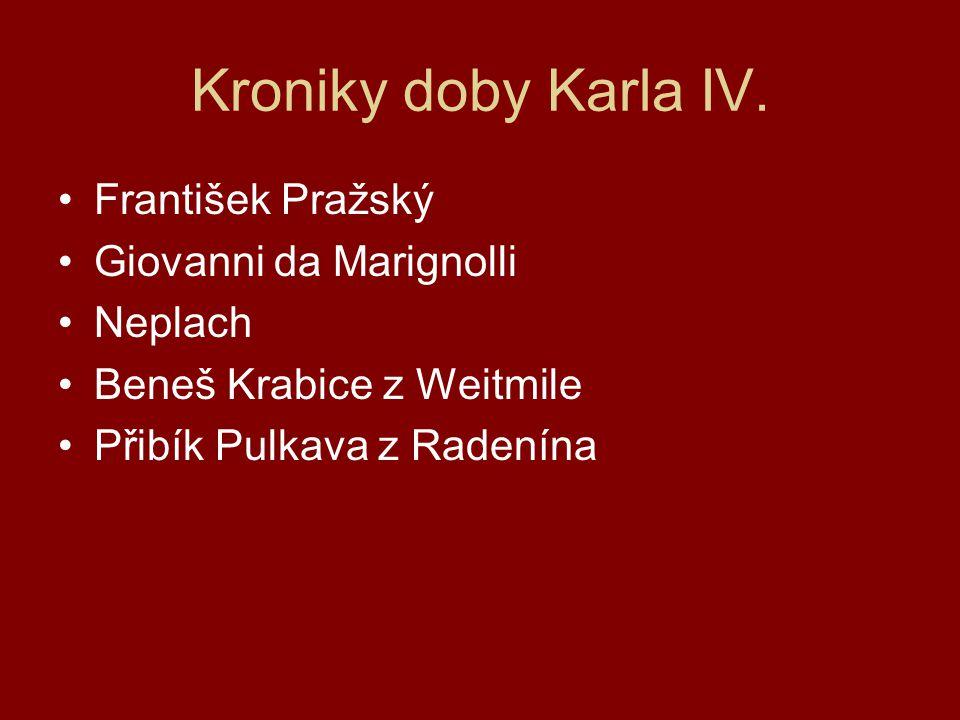 Kroniky doby Karla IV. František Pražský Giovanni da Marignolli