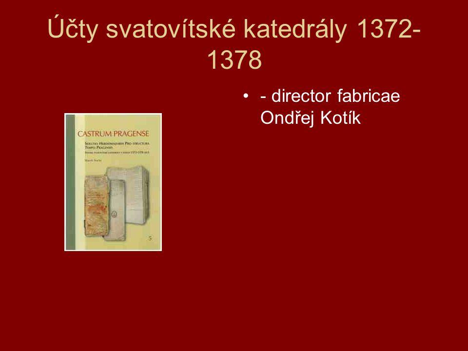 Účty svatovítské katedrály 1372-1378