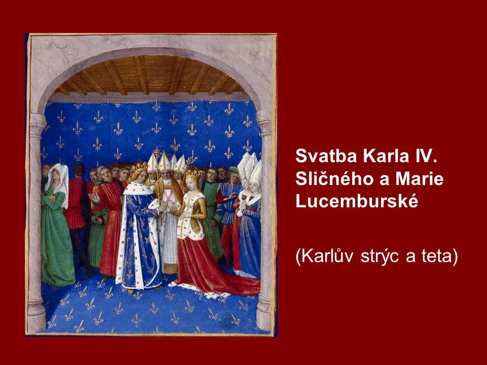 Svatba Karla IV. Sličného a Marie Lucemburské