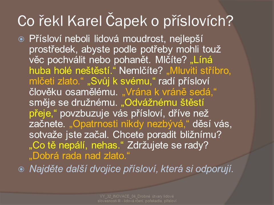 Co řekl Karel Čapek o příslovích