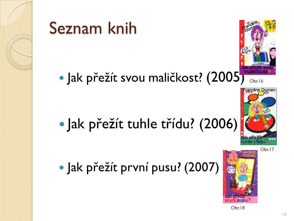 Seznam knih Jak přežít tuhle třídu (2006)