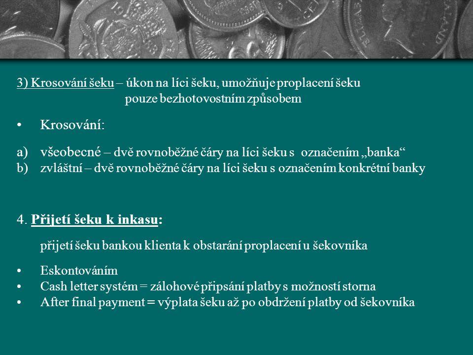"všeobecné – dvě rovnoběžné čáry na líci šeku s označením ""banka"