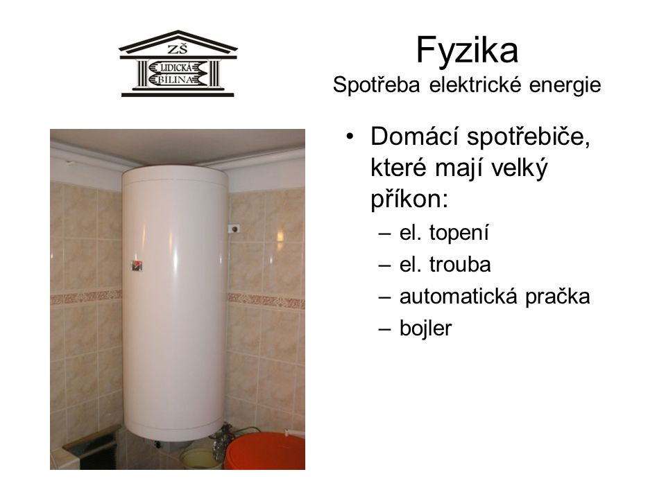 Fyzika Spotřeba elektrické energie