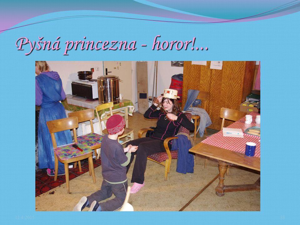 Pyšná princezna - horor!...