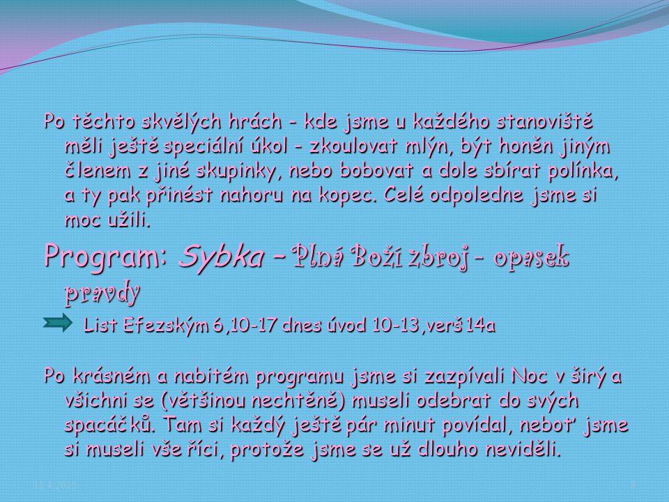 Program: Sybka – Plná Boží zbroj - opasek pravdy