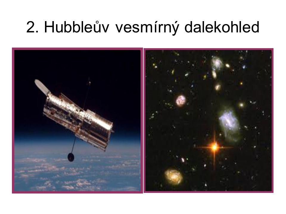 2. Hubbleův vesmírný dalekohled