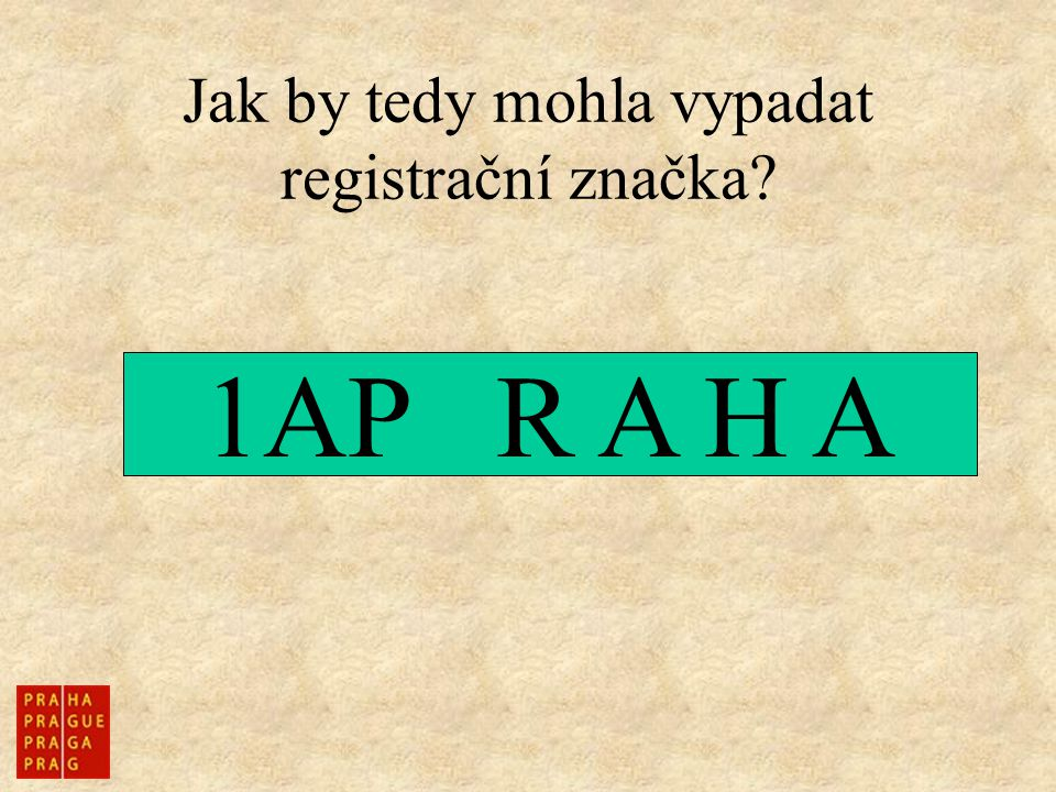 Jak by tedy mohla vypadat registrační značka