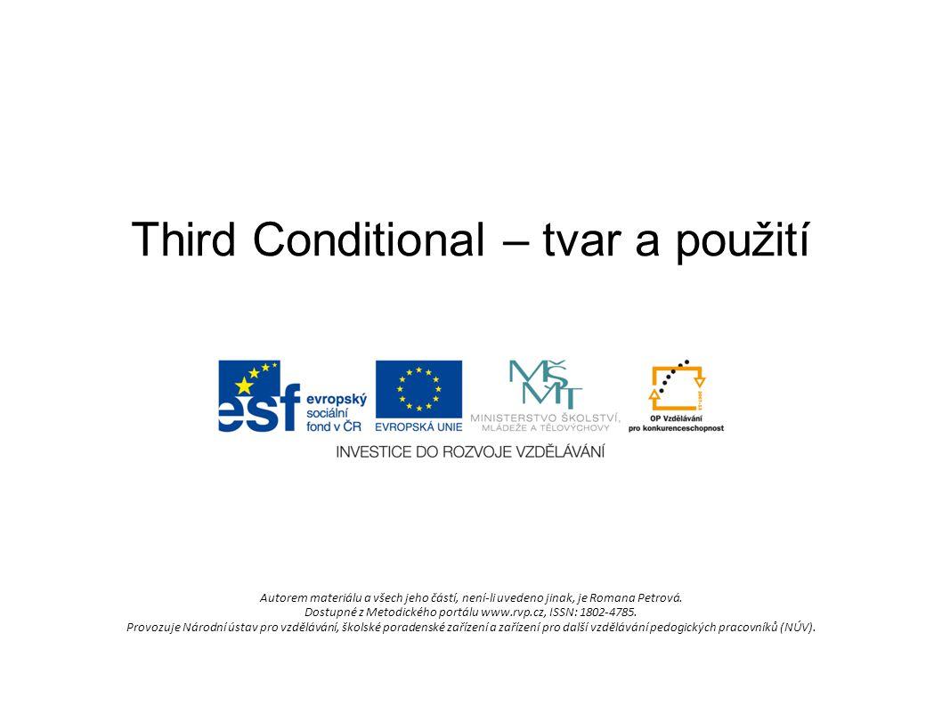 Third Conditional – tvar a použití