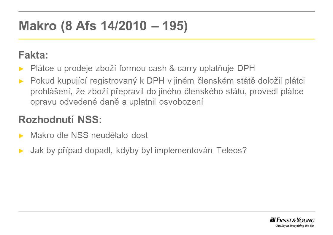 Makro (8 Afs 14/2010 – 195) Fakta: Rozhodnutí NSS: