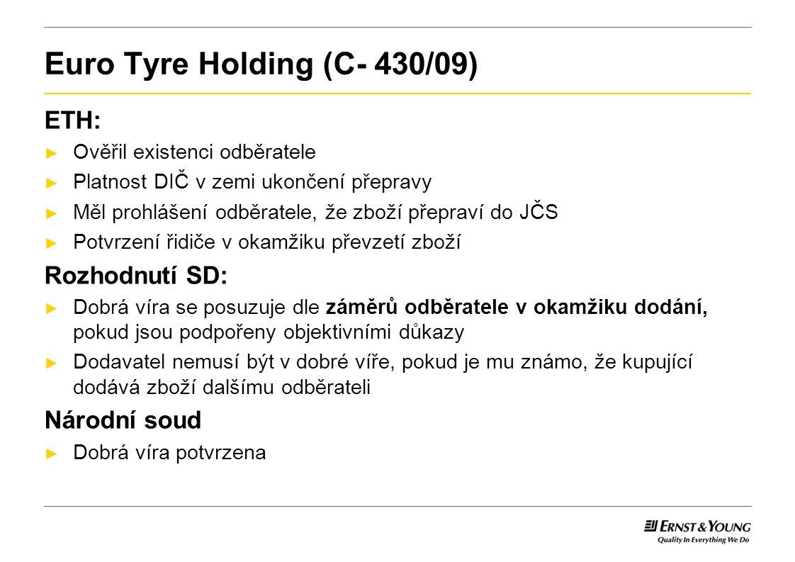 Euro Tyre Holding (C- 430/09)