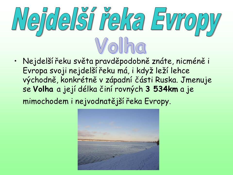 Nejdelší řeka Evropy Volha