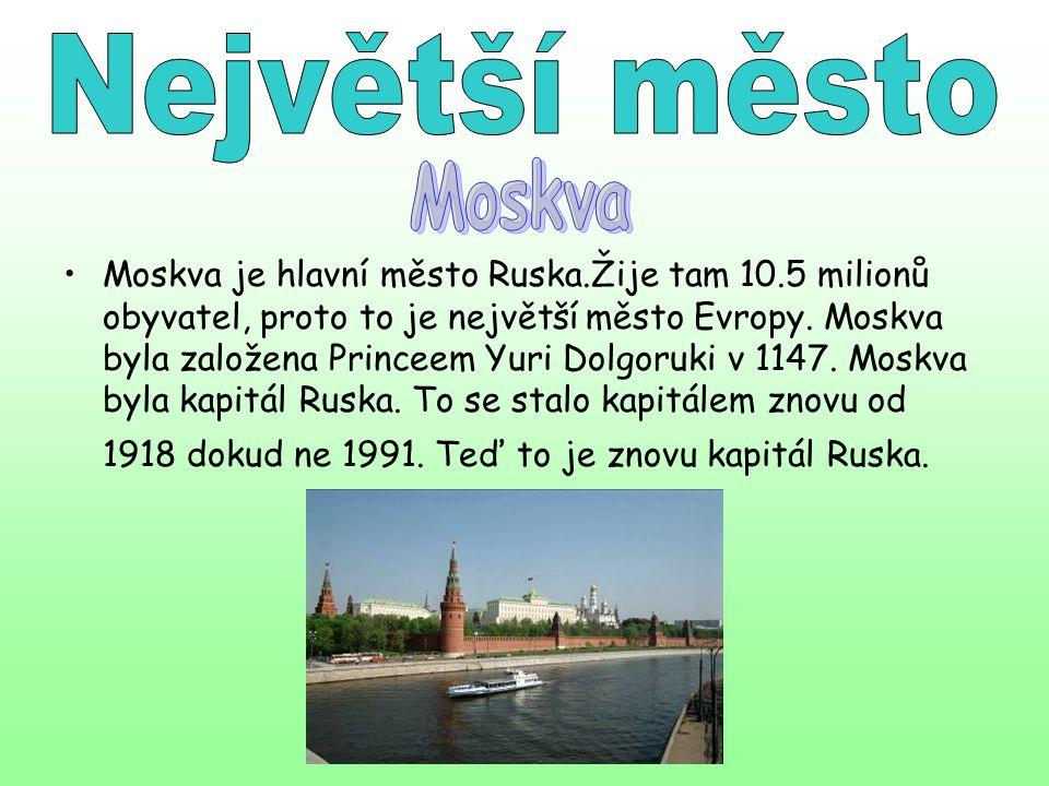 Největší město Moskva.