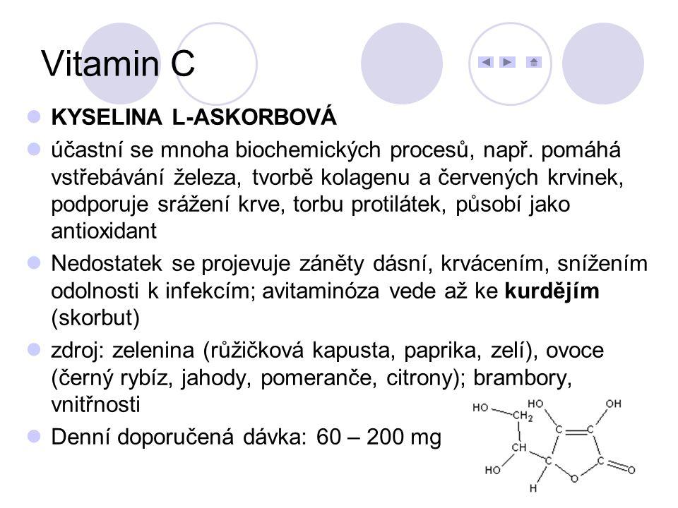 Vitamin C KYSELINA L-ASKORBOVÁ