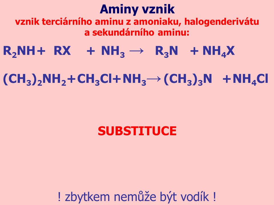 vznik terciárního aminu z amoniaku, halogenderivátu