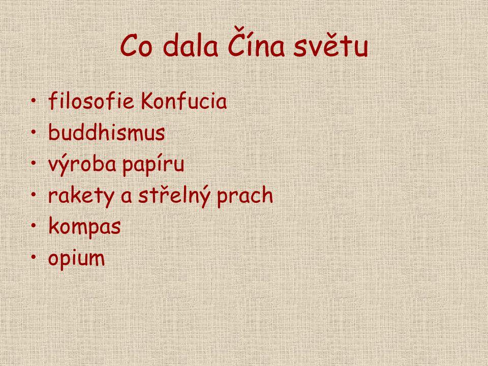 Co dala Čína světu filosofie Konfucia buddhismus výroba papíru