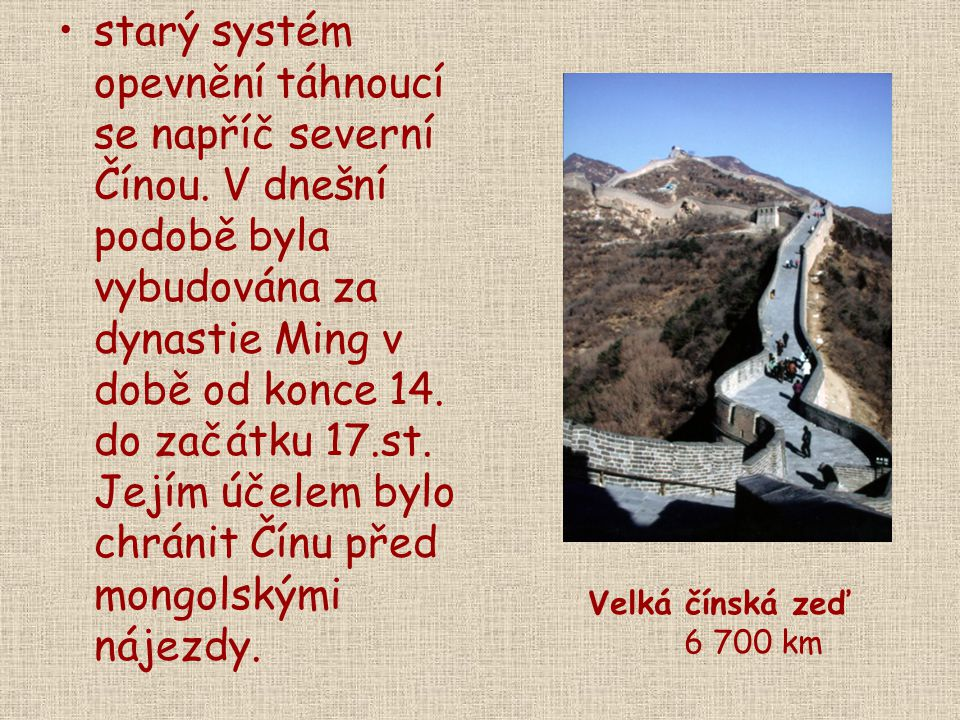 starý systém opevnění táhnoucí se napříč severní Čínou