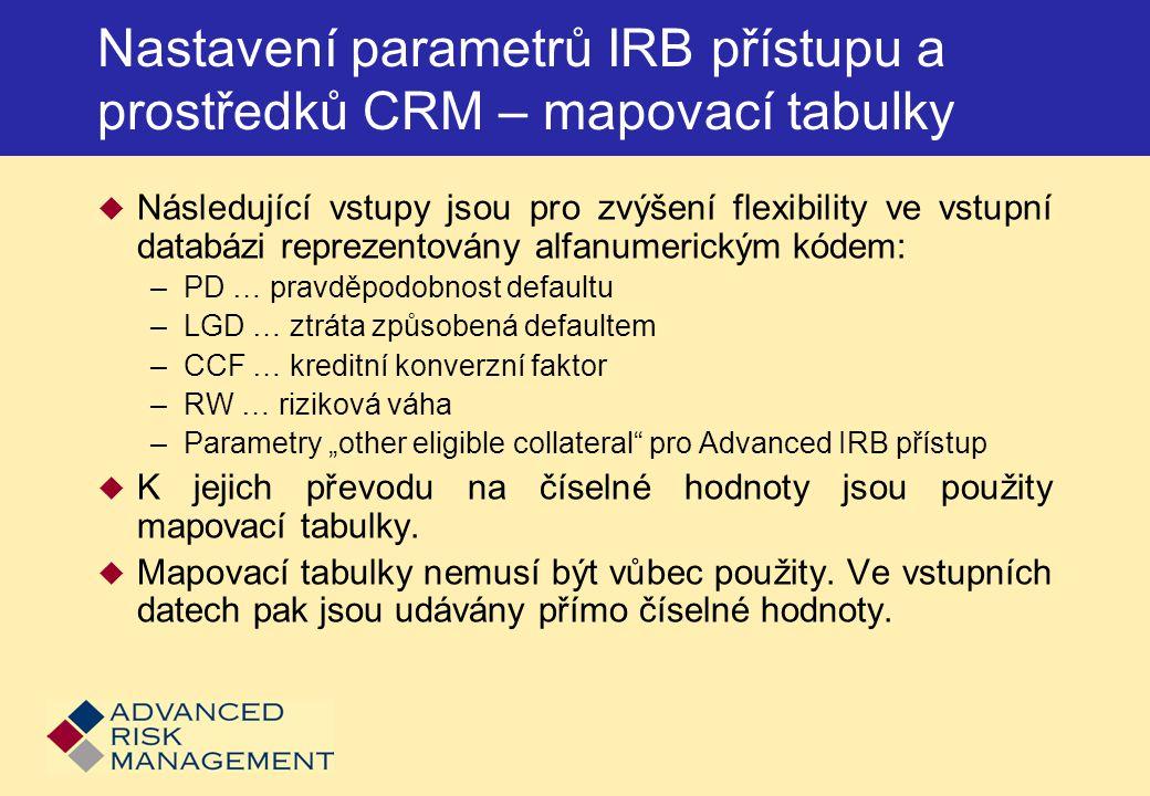 Nastavení parametrů IRB přístupu a prostředků CRM – mapovací tabulky
