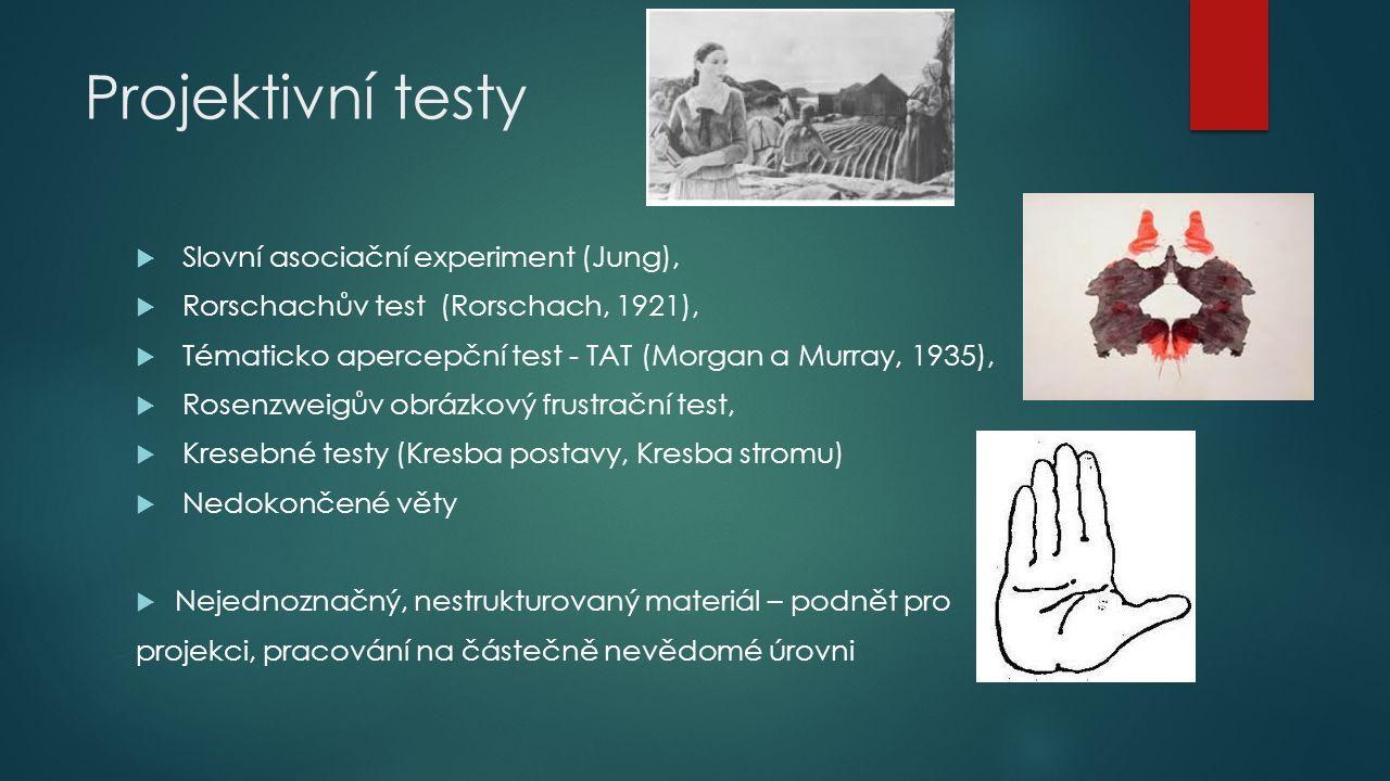 Projektivní testy Slovní asociační experiment (Jung),