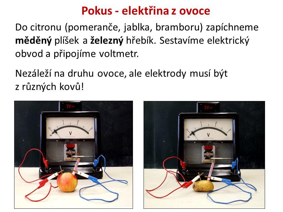 Pokus - elektřina z ovoce