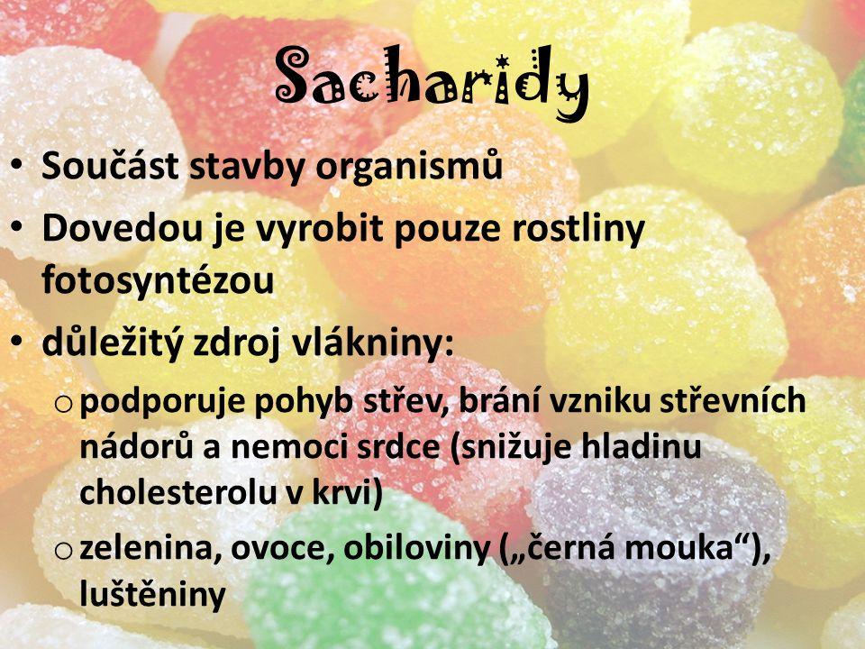Sacharidy Součást stavby organismů