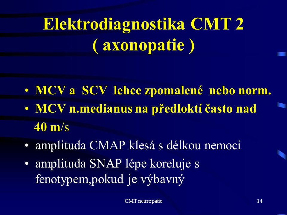 Elektrodiagnostika CMT 2 ( axonopatie )