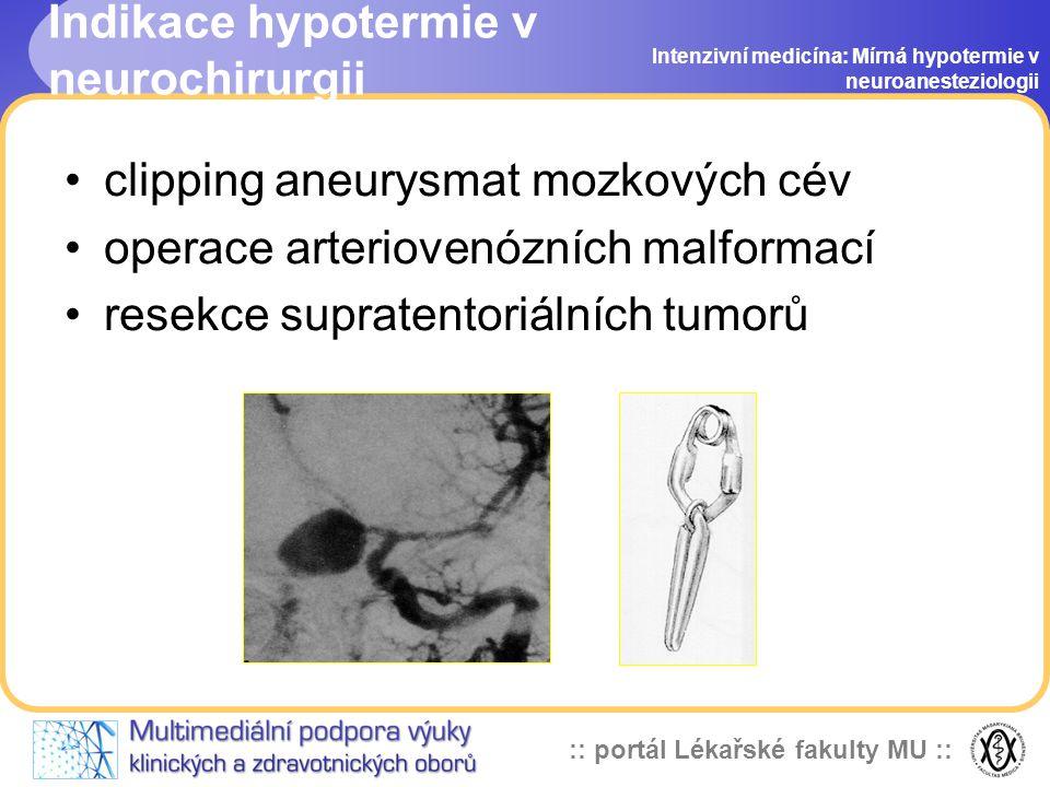 Indikace hypotermie v neurochirurgii