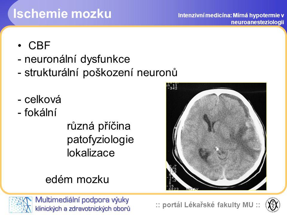 Ischemie mozku CBF - neuronální dysfunkce