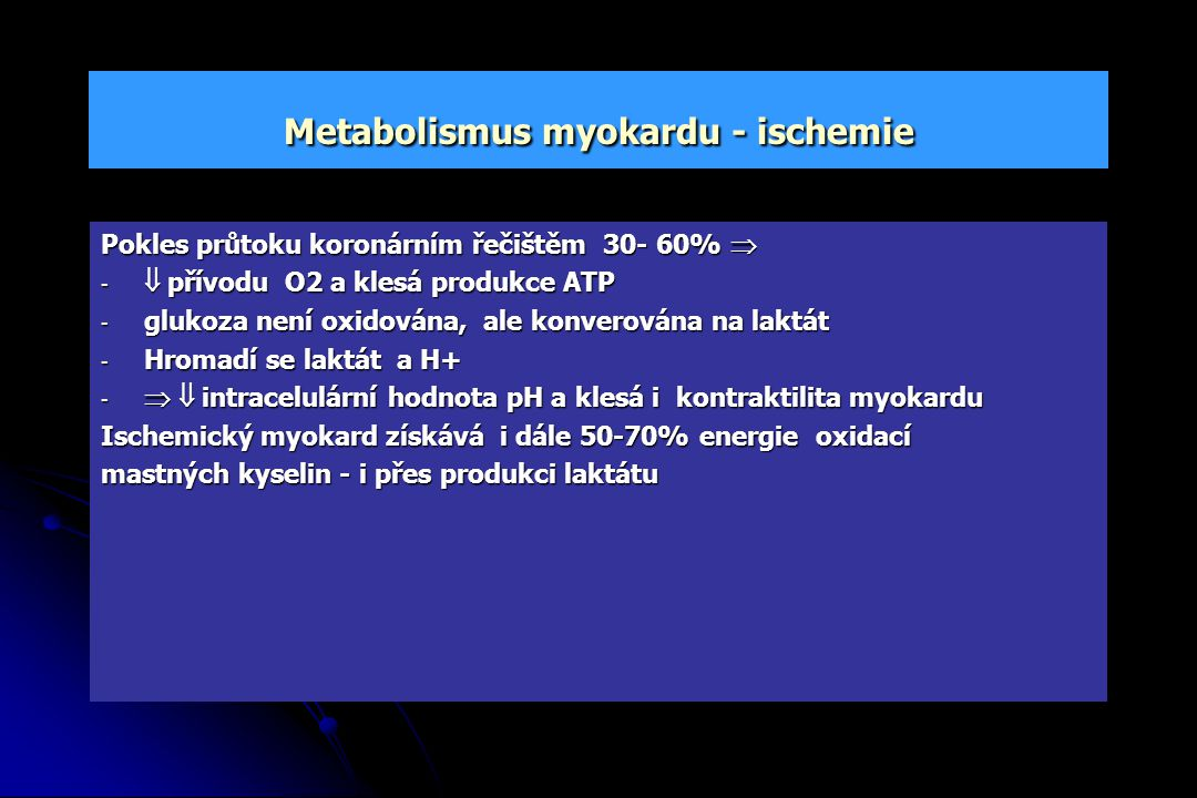 Metabolismus myokardu - ischemie