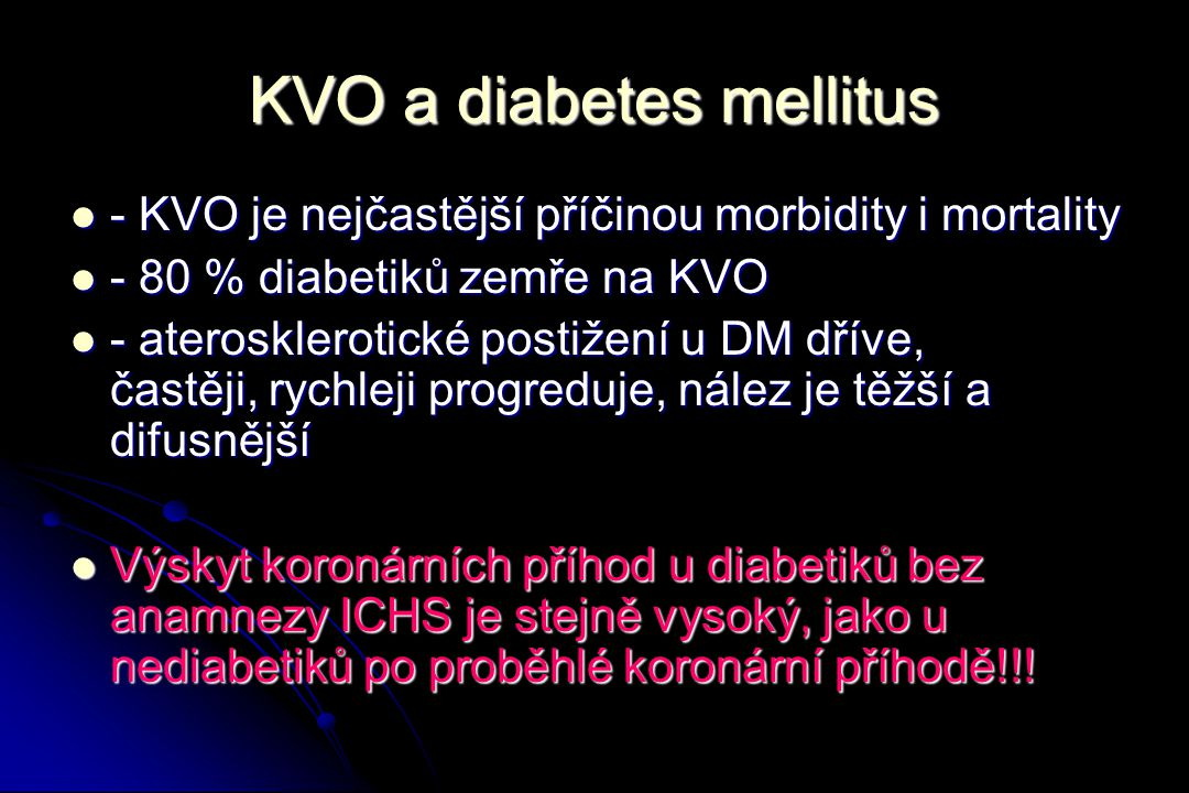 KVO a diabetes mellitus