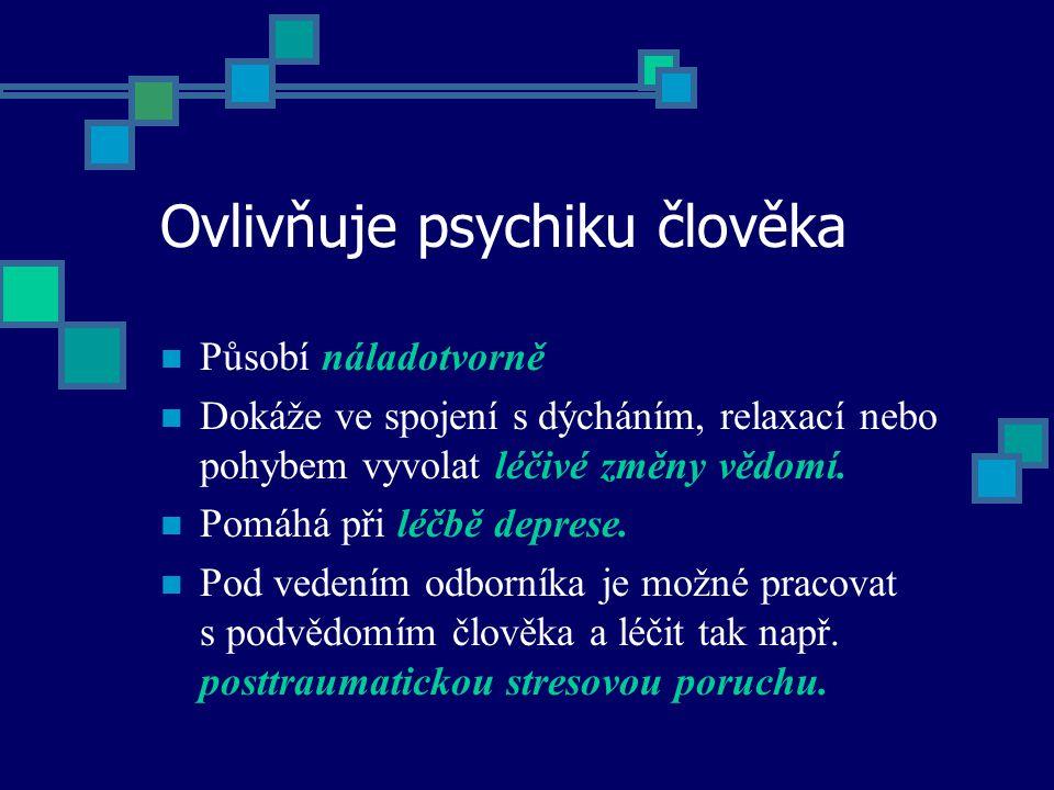 Ovlivňuje psychiku člověka