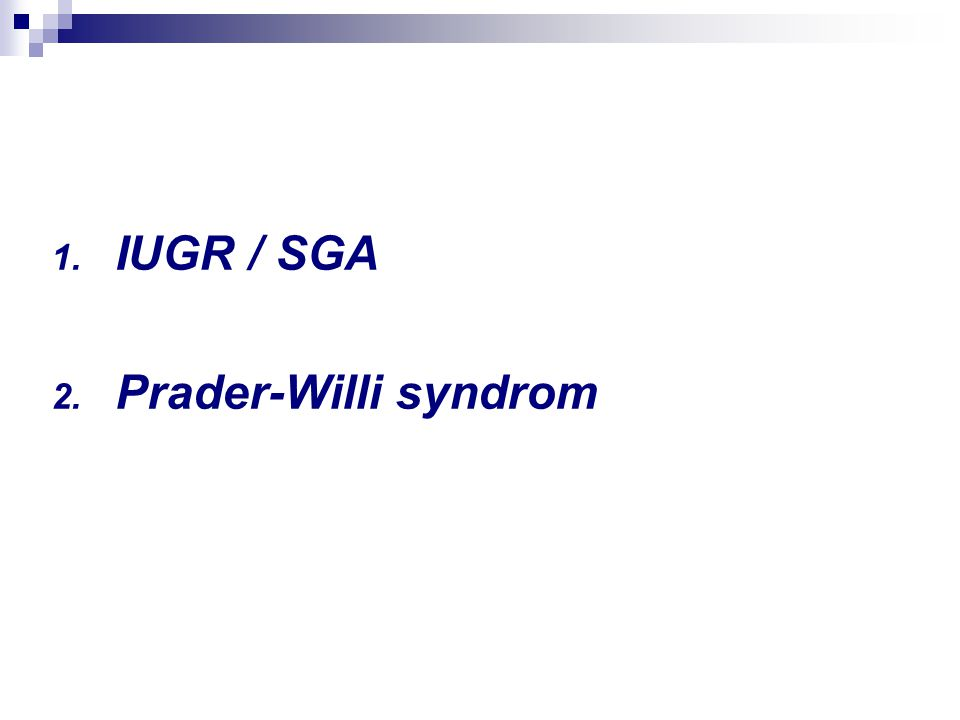 IUGR / SGA Prader-Willi syndrom