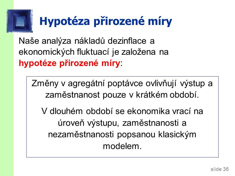 Alternativní hypotéza: hystereze