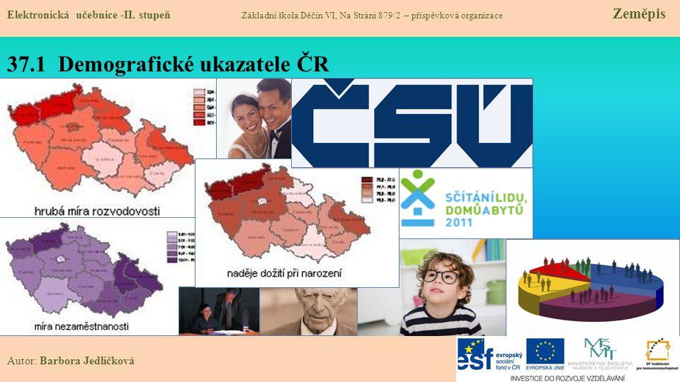 37.1 Demografické ukazatele ČR