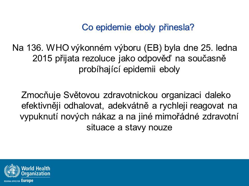 Co epidemie eboly přinesla