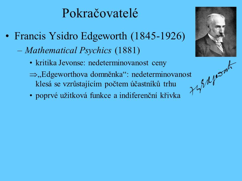 Pokračovatelé Francis Ysidro Edgeworth (1845-1926)