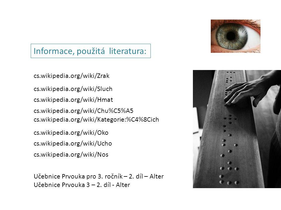 Informace, použitá literatura: