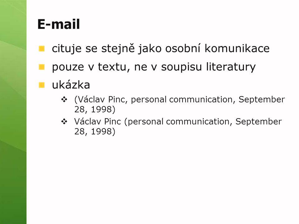 E-mail cituje se stejně jako osobní komunikace