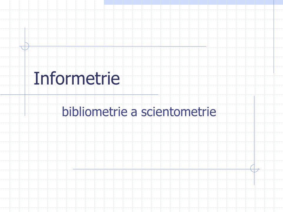 bibliometrie a scientometrie