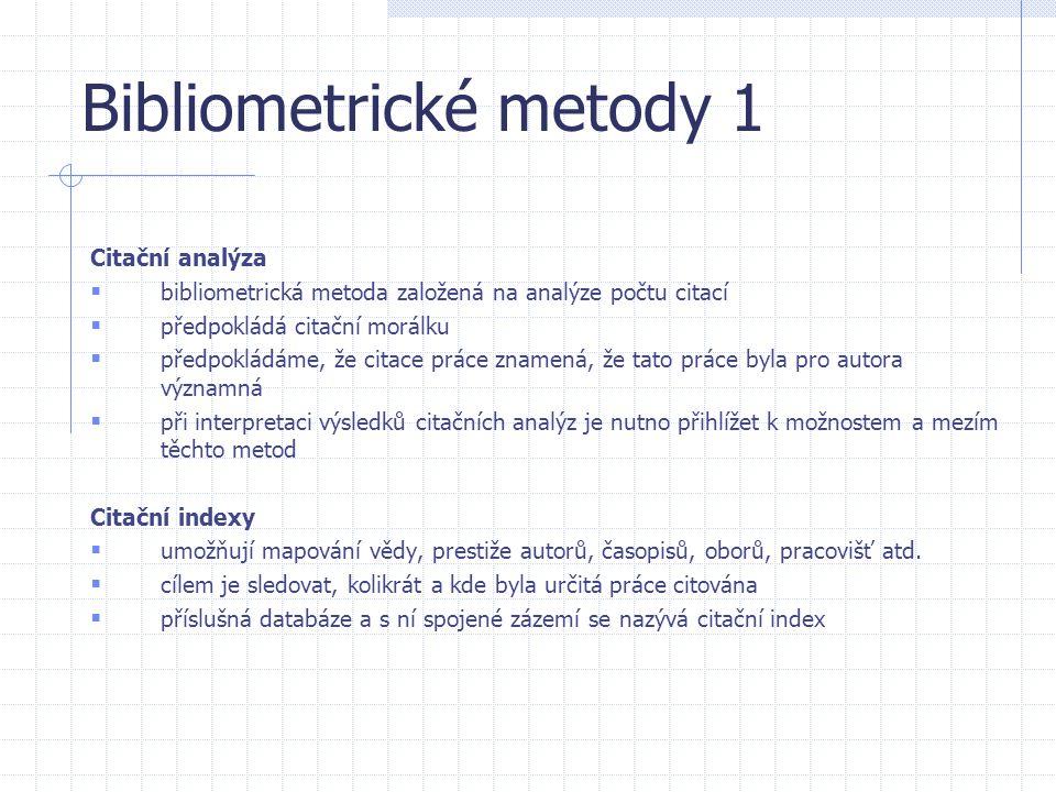 Bibliometrické metody 1