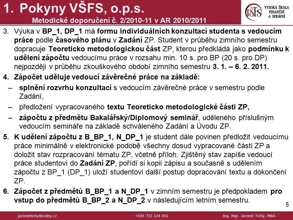 Metodické doporučení č. 2/2010-11 v AR 2010/2011