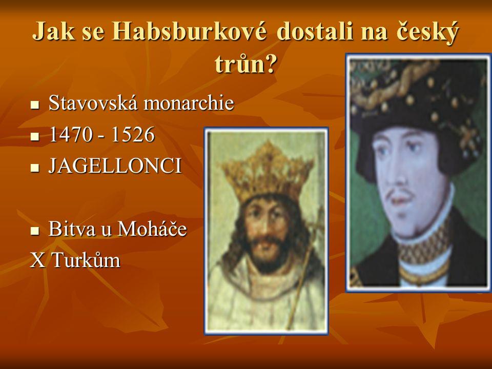 Jak se Habsburkové dostali na český trůn