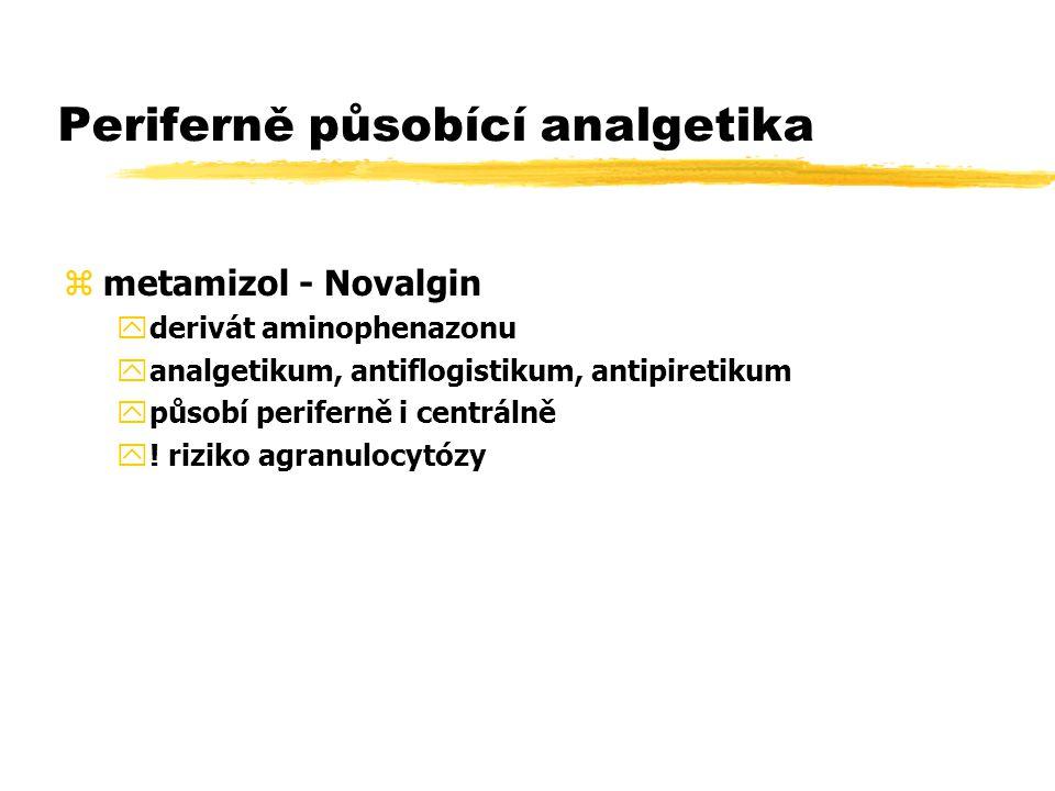 Periferně působící analgetika