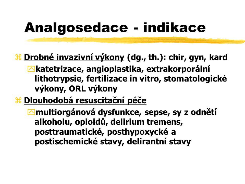Analgosedace - indikace
