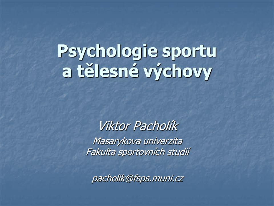 Psychologie sportu a tělesné výchovy