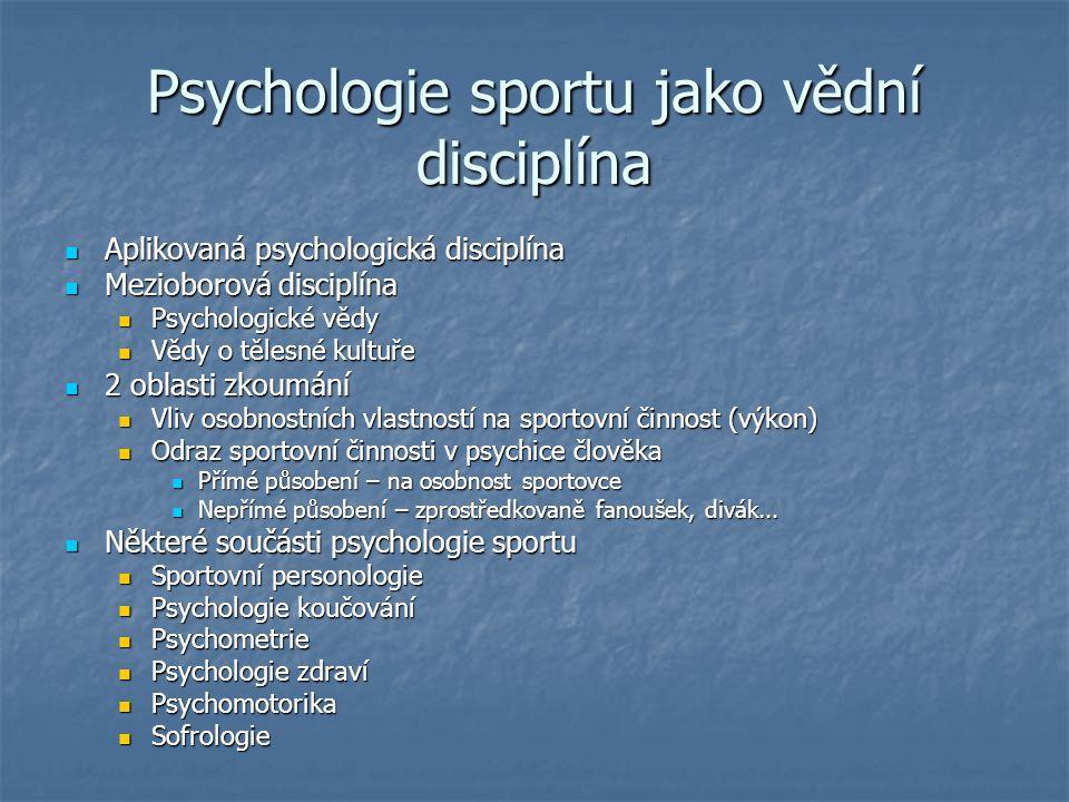 Psychologie sportu jako vědní disciplína
