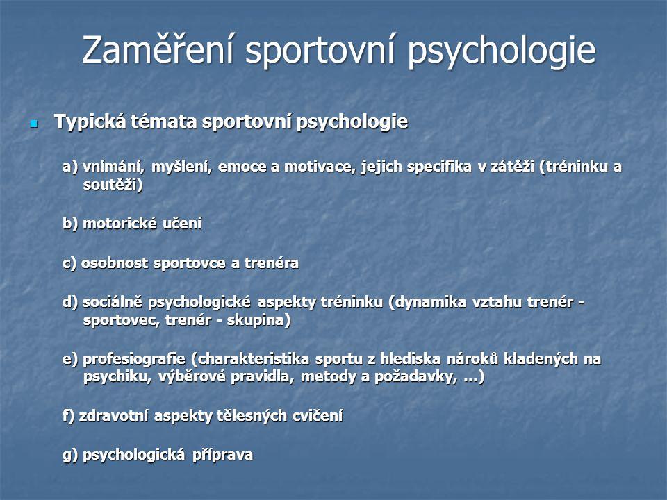 Zaměření sportovní psychologie